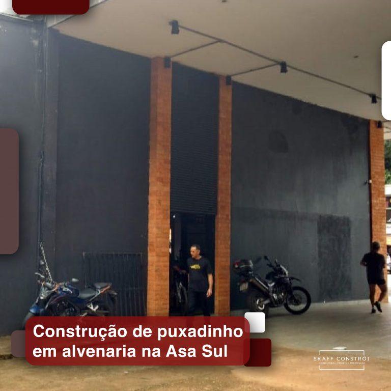 Skaff Constrói - Construção de puxadinho em alvenaria na Asa Sul