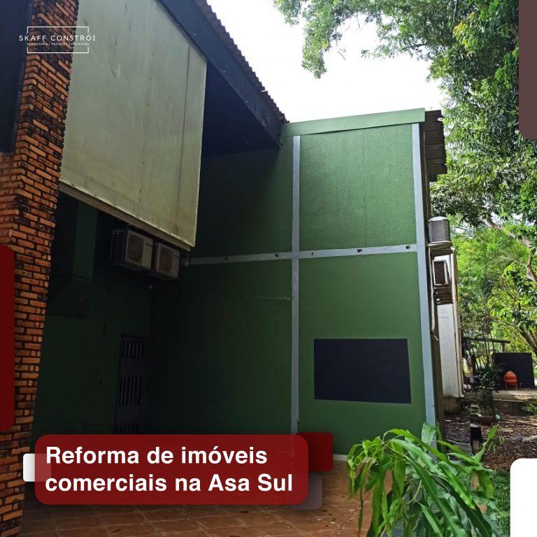Skaff Constrói - Reforma de imóveis comerciais na Asa Sul